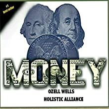 Money: 100 Money Laws and Their Real-World Application Audiobook by Ozell Wells Narrated by Diana Gardiner