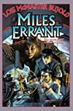 Miles Errant: Borders of Infinity + Brothers in Arms + Mirror Dance