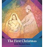 img - for [(The First Christmas: For Young Children )] [Author: Hilde Heyduck-Huth] [Sep-2013] book / textbook / text book
