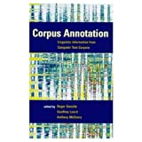 Corpus Annotation: Linguistic Information from Computer Text Corpora