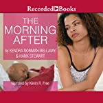 The Morning After | Kendra Norman-Bellamy,Hank Stewart