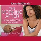 The Morning After | [Kendra Norman-Bellamy, Hank Stewart]