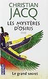Les Mystères d'Osiris, Tome 4 : Le grand secret par Jacq