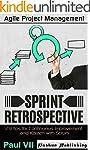Agile Retrospectives:  Sprint Retrosp...