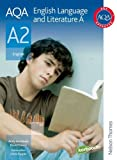 AQA English Language and Literature A A2: Student Book: a Student Book (1408513854) by Archibald, Andy