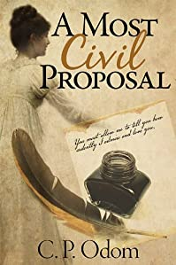 A Most Civil Proposal by C.P. Odom ebook deal