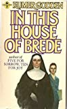 In This House of Brede (Troubadour Books)