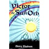 Victor and the Sun Orbby Amy Nielsen