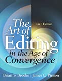 The Art of Editing (10th Edition) (0205060358) by Brooks, Brian S