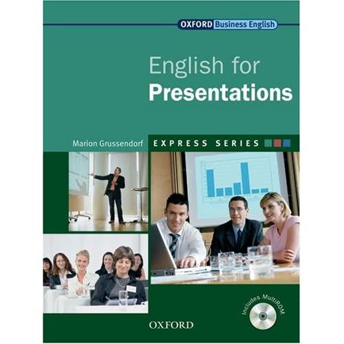 English for Presentations  (Student's Book and Audio) By Marion Grussendorf Publisher: OUP Oxford 2007