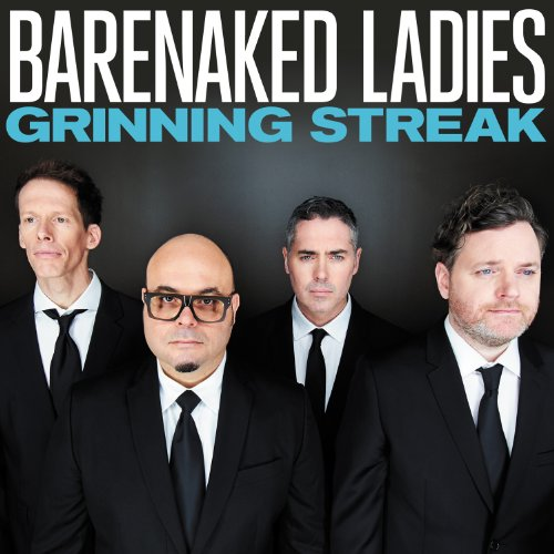 Barenaked Ladies - Grinning Streak - Zortam Music
