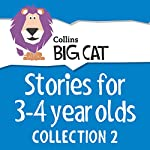 Stories for 3 to 4 year olds: Collection 2 |  Collins Big Cat,Cliff Moon