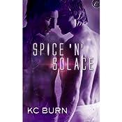 Spice 'N' Solace | KC Burn