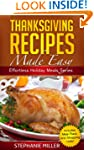 Thanksgiving Recipes Made Easy (Effor...