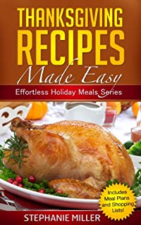 (FREE on 11/16) Thanksgiving Recipes Made Easy by Stephanie Miller - http://eBooksHabit.com