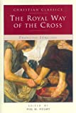 The Royal Way of the Cross (Christian Classic)