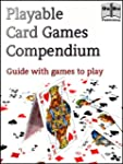 Playable Card Games Compendium