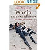Wanja und die wilden Hunde