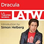 Dracula: Introduction |  L.A. Theatre Works