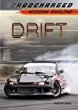 Patrick Jones Drift: Nissan Skyline (Turbocharged)