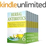 Herbal Antibiotics Box Set: 65 Herbal Antibiotics That Kills All Infections. 25 Home Remedies for Treating Seasonal Allergies (Herbal Antibiotics, Natural Antibiotics, Herbal Medicine)