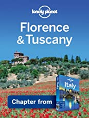 Lonely Planet Florence & Tuscany: Chapter from Italy Travel Guide