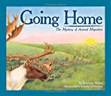 Marianne Berkes Going Home (Sharing Nature with Children Books)
