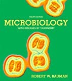 Microbiology with Diseases by Taxonomy (4th Edition)