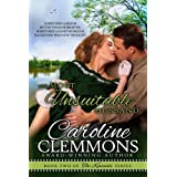 THE MOST UNSUITABLE HUSBAND, Kincaids Book 2 (The Kincaids) ~ Caroline Clemmons
