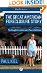 The Great American Foreclosure Story:...