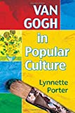 img - for Van Gogh in Popular Culture book / textbook / text book