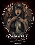 Rara Avis. The Art of Daniel Alarcón