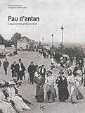 echange, troc Renée Mourgues - Pau d'antan : A travers la carte postale ancienne