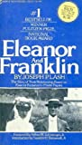 Image of Eleanor and Franklin: The Story of Their Relationship Based on Eleanor Roosevelt's Papers