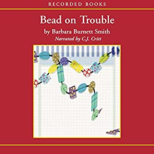 Bead on Trouble Audiobook
