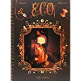 Eco, Tome 1 : La mal�diction des Shackelbottpar J�r�mie Almanza