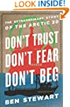Don't Trust. Don't Fear, Don't Beg: T...