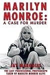 Marilyn Monroe: A Case for Murder (En...