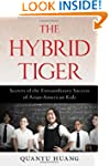 The Hybrid Tiger: Secrets of the Extr...