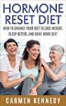 HORMONE RESET DIET: HOW TO CHANGE YOU...