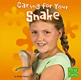 img - for Caring for Your Snake (First Facts: Positively Pets) book / textbook / text book