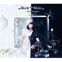 Black†White(初回限定盤)(DVD付)
