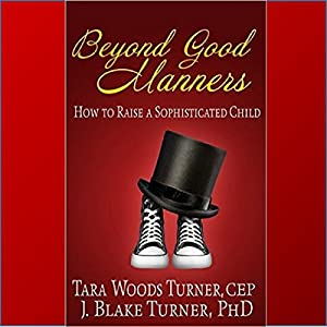 Beyond Good Manners Audiobook