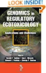 Genomics in Regulatory Ecotoxicology:...