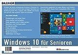 Image de Windows 10 für Senioren: Ohne Vorkenntnisse. Leicht verständlich. Komplett in Farbe!