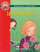 Les Aventures de Jojo et Gaufrette Tome 2 les Trois Roses