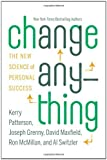 img - for Change Anything: The New Science of Personal Success book / textbook / text book
