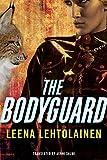 The Bodyguard (The Bodyguard series Book 1)