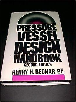 pressure vessel design handbook by henry h bednar pdf