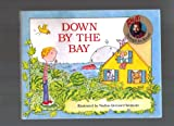 DOWN BY THE BAY (Raffi Songs to Read) (0517566443) by Raffi